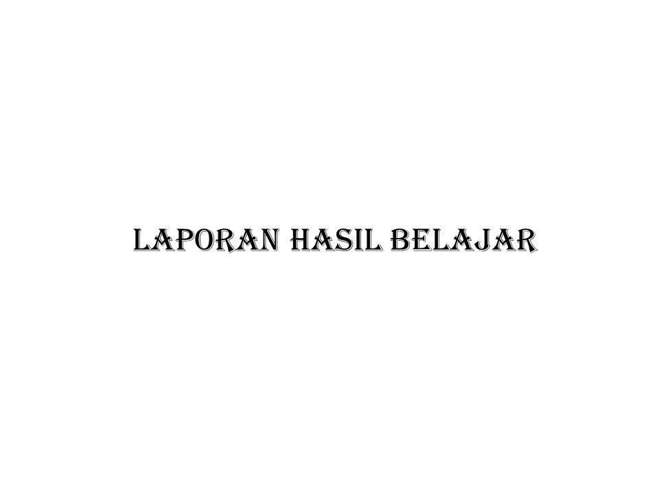 LAPORAN HASIL BELAJAR