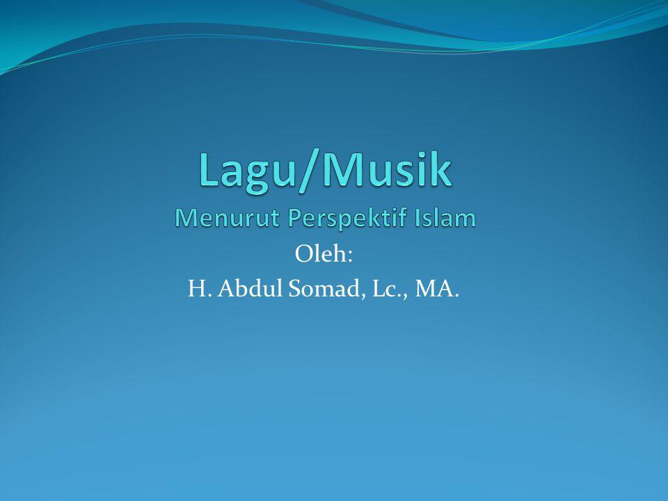 Lagu/Musik Menurut Perspektif Islam