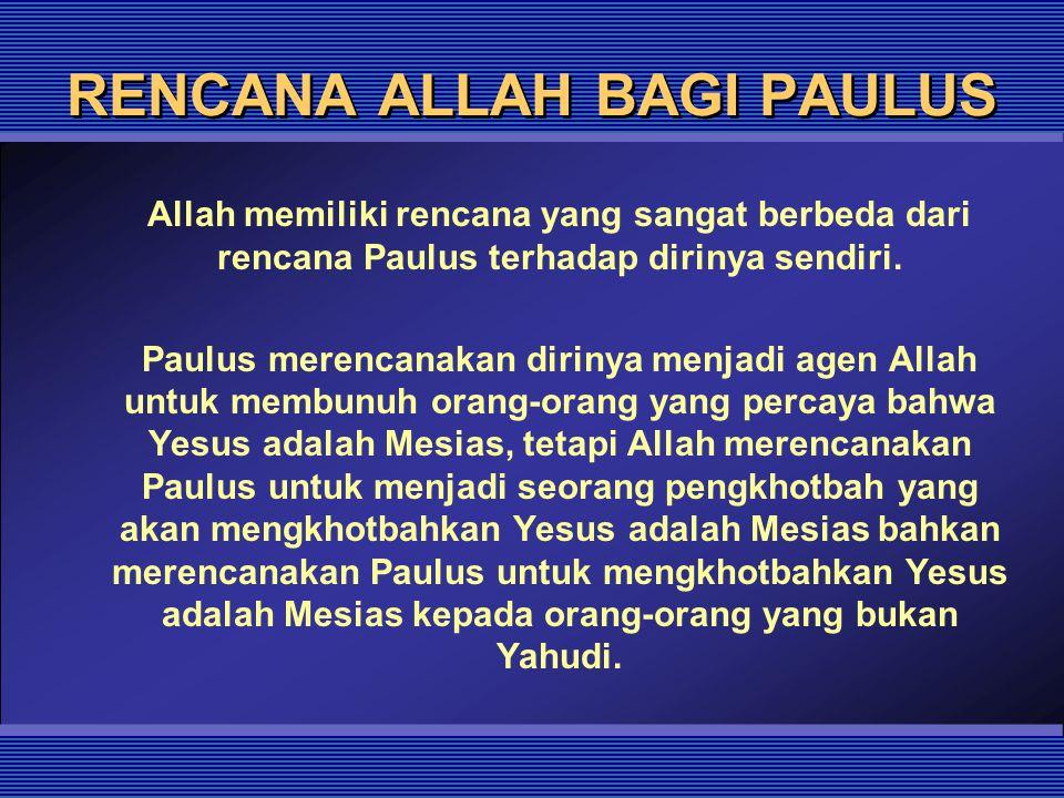 RENCANA ALLAH BAGI PAULUS