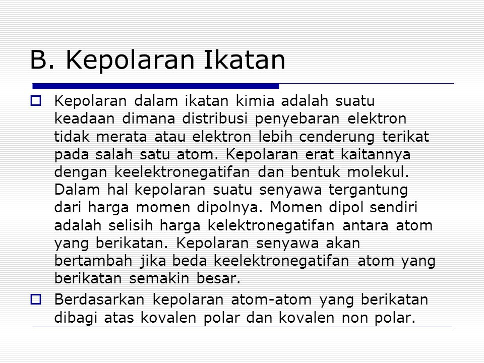 B. Kepolaran Ikatan