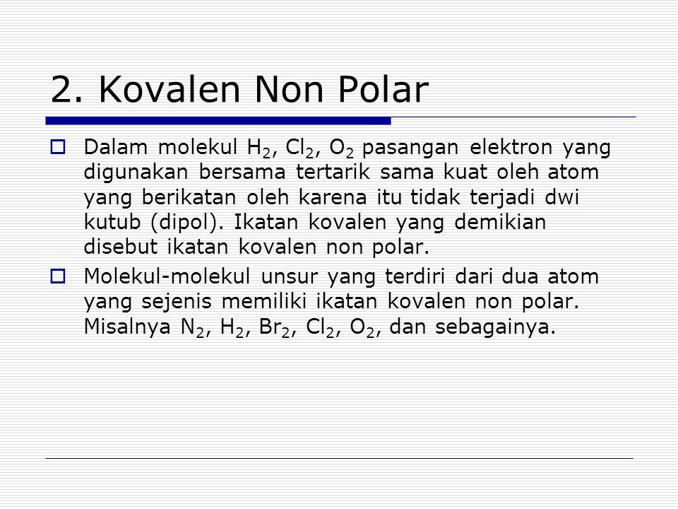 2. Kovalen Non Polar