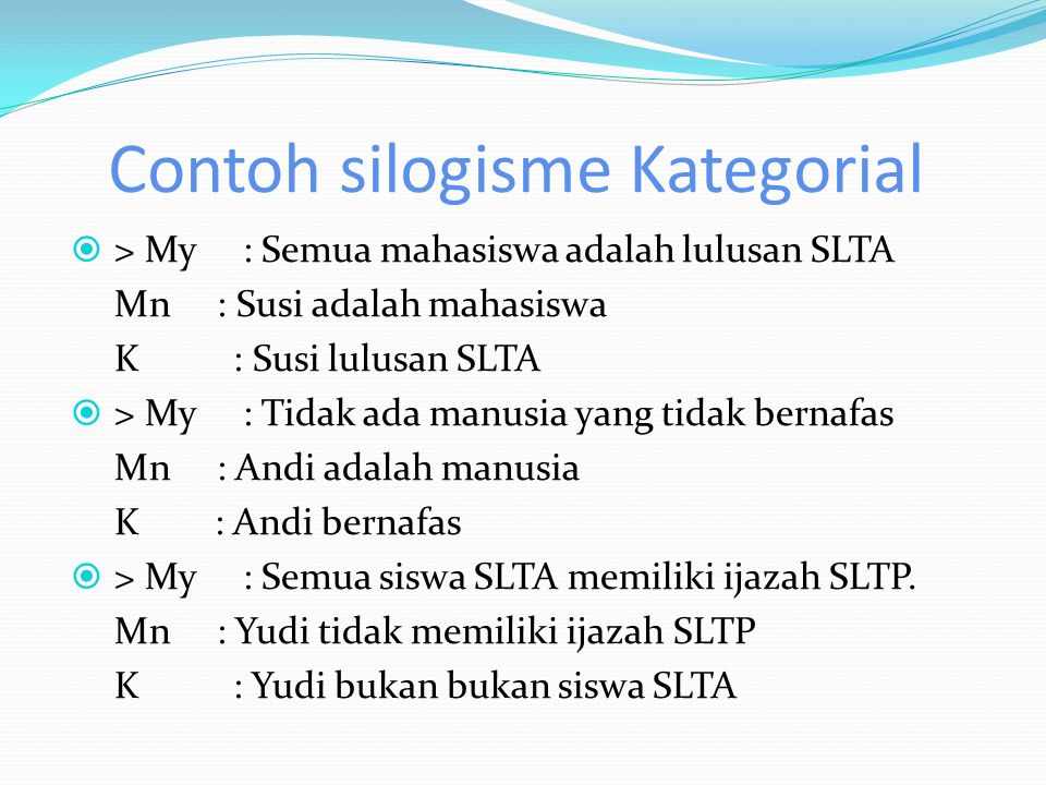 Contoh silogisme Kategorial