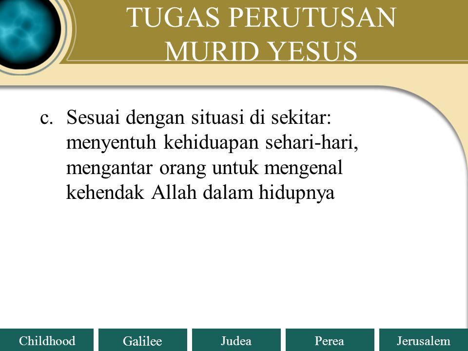 TUGAS PERUTUSAN MURID YESUS
