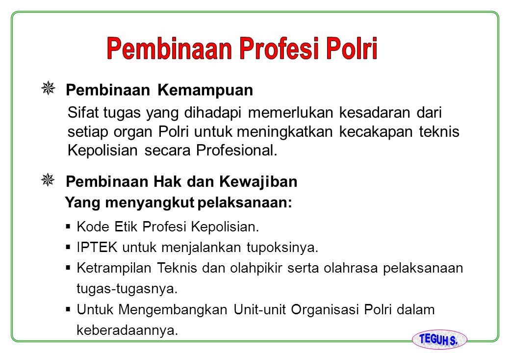 Pembinaan Profesi Polri