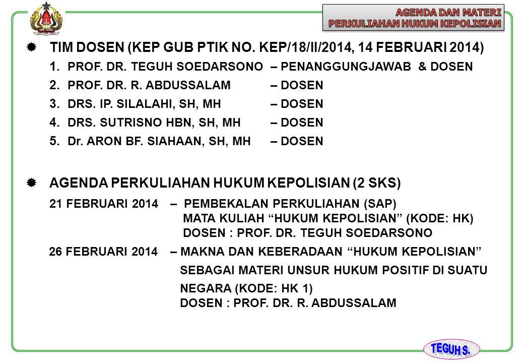 TIM DOSEN (KEP GUB PTIK NO. KEP/18/II/2014, 14 FEBRUARI 2014)