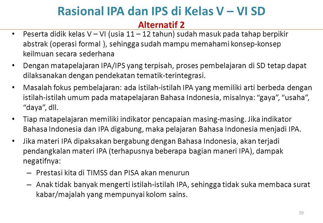 Rasional IPA dan IPS di Kelas V – VI SD Alternatif 2