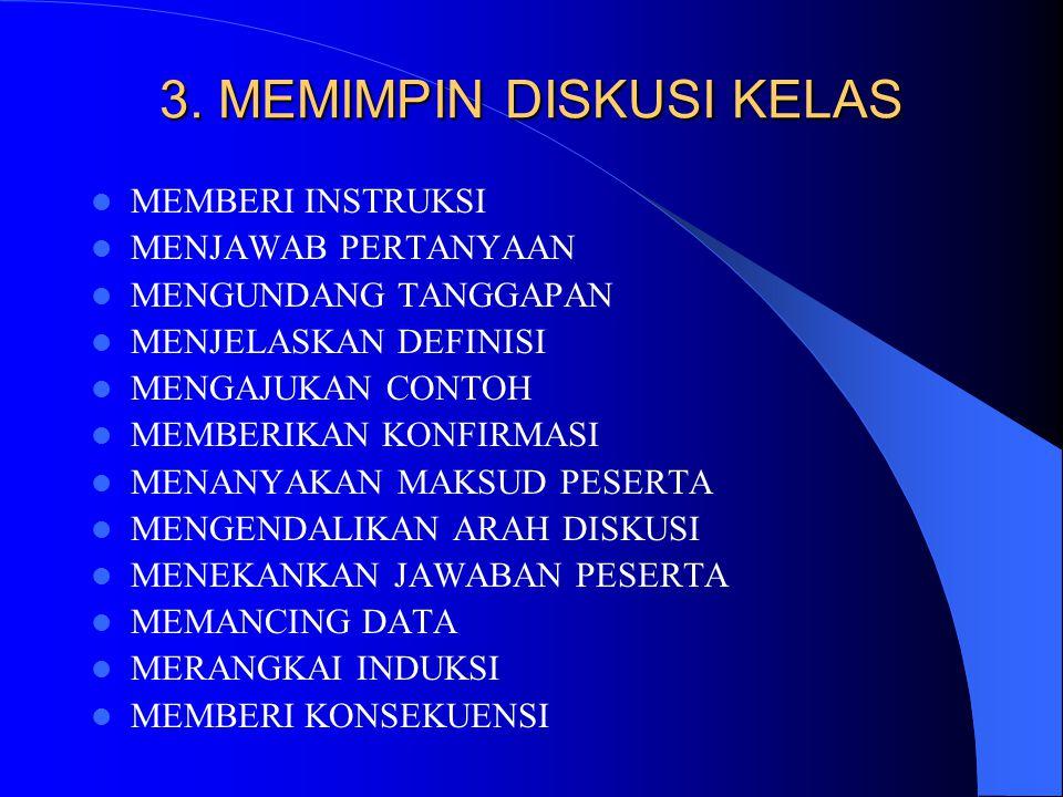 3. MEMIMPIN DISKUSI KELAS
