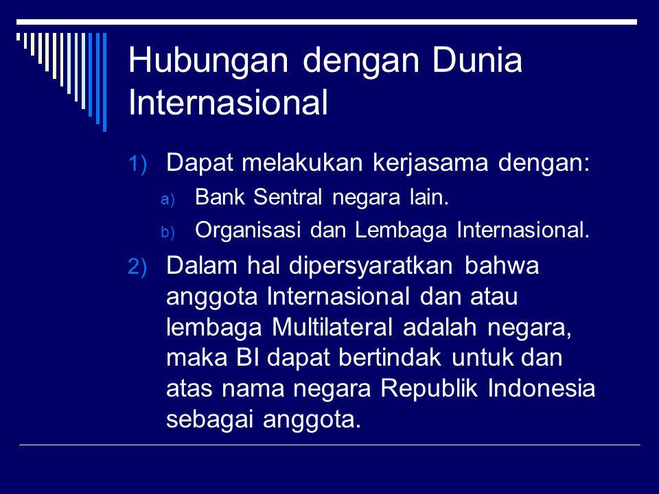 Hubungan dengan Dunia Internasional
