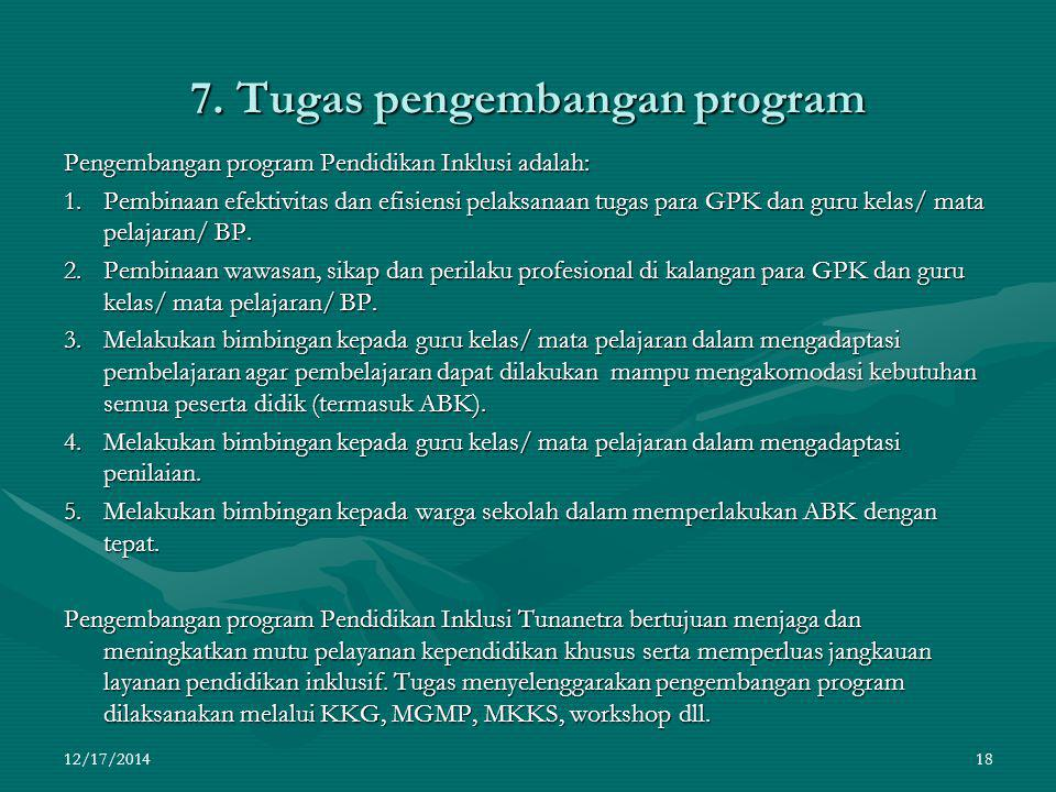7. Tugas pengembangan program