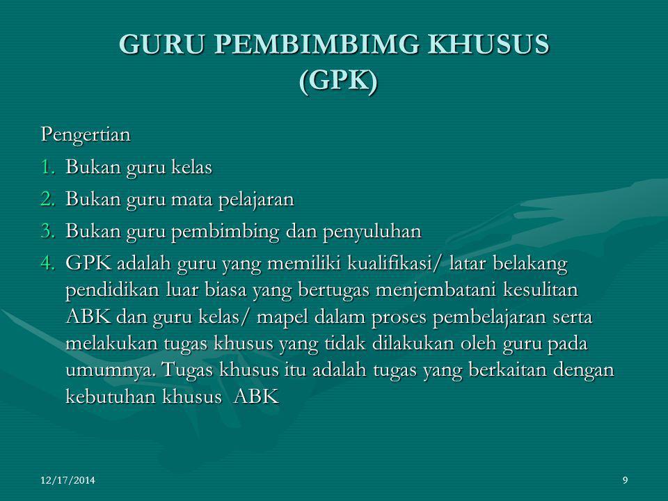 GURU PEMBIMBIMG KHUSUS (GPK)