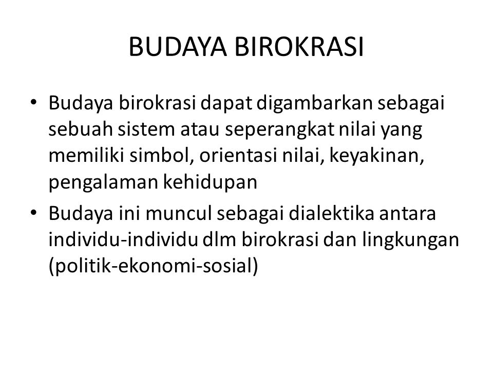 BUDAYA BIROKRASI