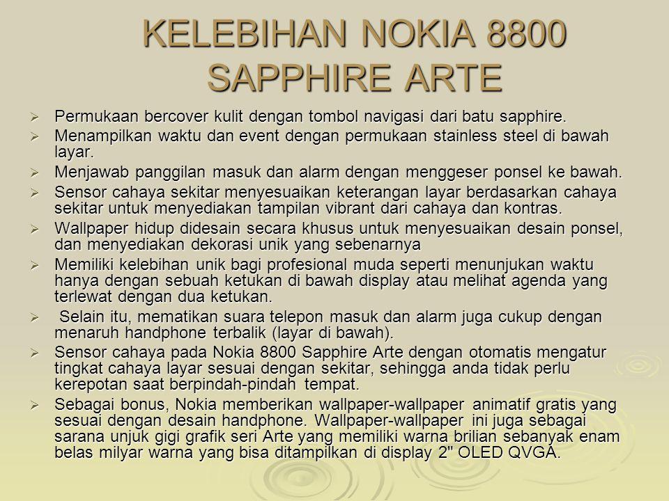 KELEBIHAN NOKIA 8800 SAPPHIRE ARTE