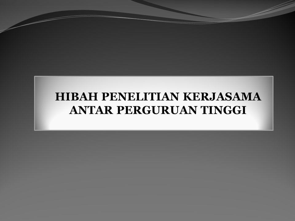 HIBAH PENELITIAN KERJASAMA ANTAR PERGURUAN TINGGI