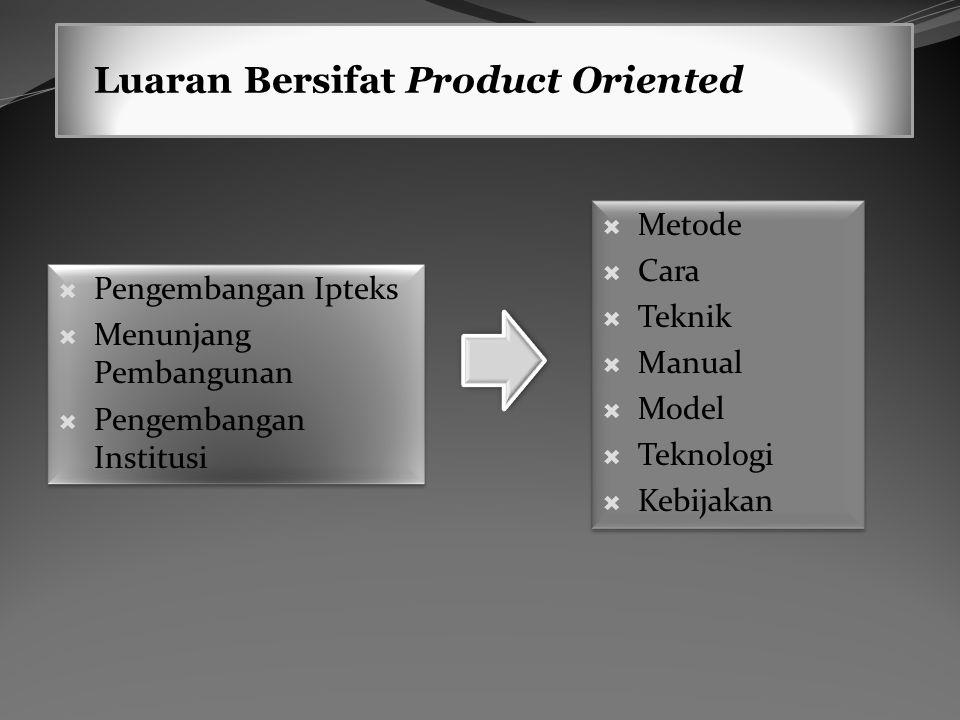 Luaran Bersifat Product Oriented