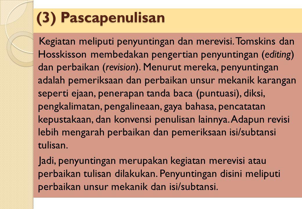 (3) Pascapenulisan