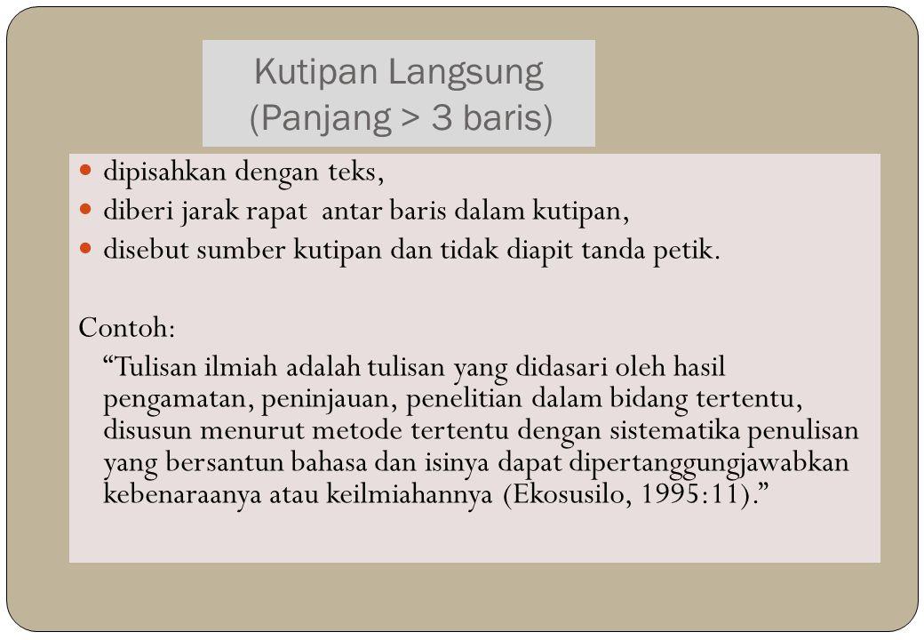 Kutipan Langsung (Panjang > 3 baris)