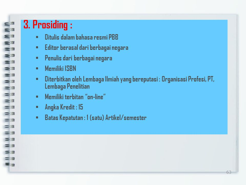 3. Prosiding : Ditulis dalam bahasa resmi PBB