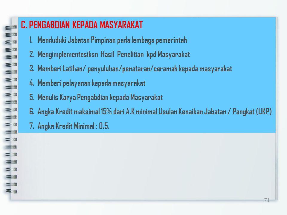 C. PENGABDIAN KEPADA MASYARAKAT