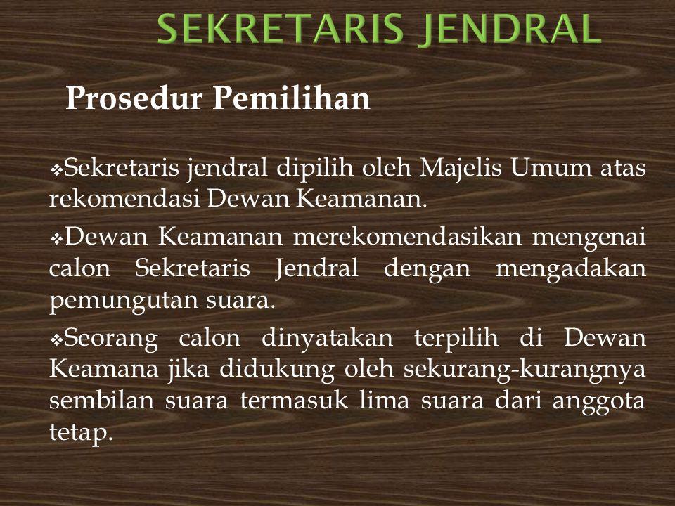 Sekretaris jendral Prosedur Pemilihan