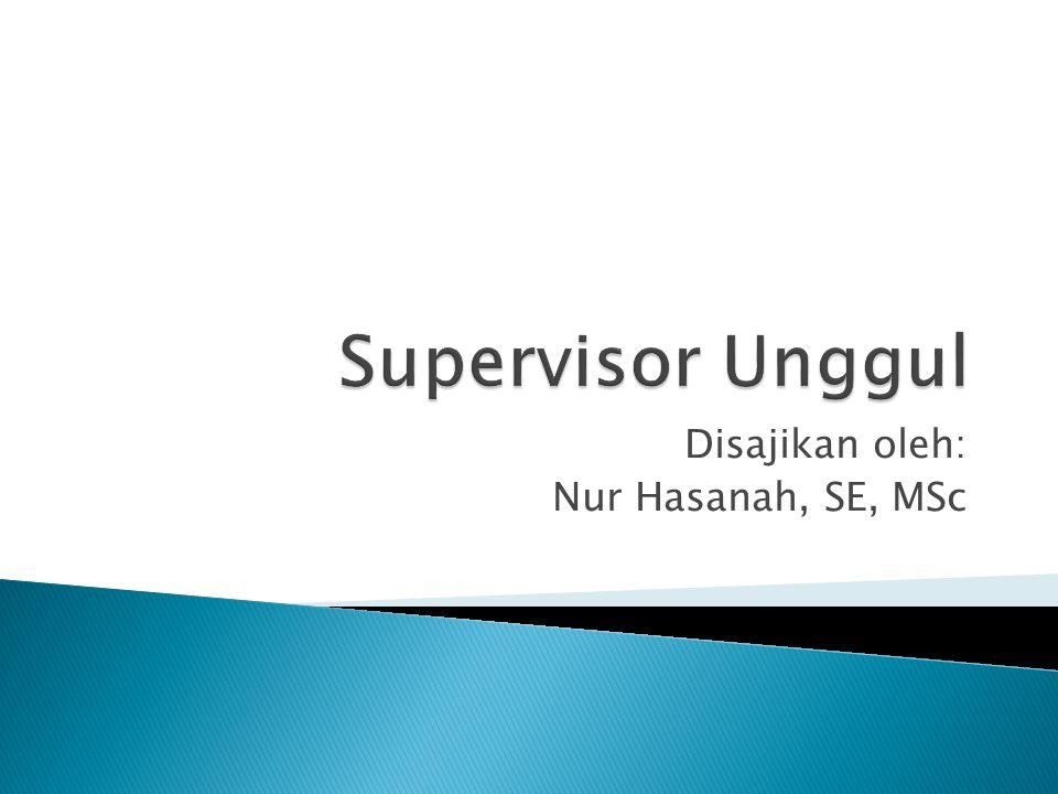 Disajikan oleh: Nur Hasanah, SE, MSc