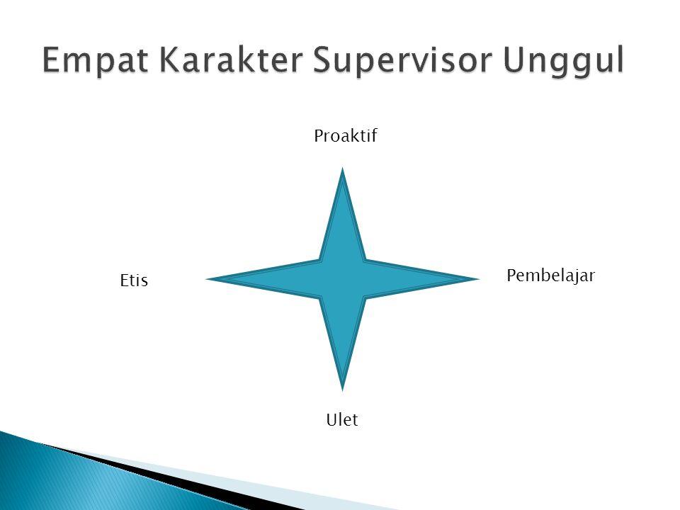 Empat Karakter Supervisor Unggul
