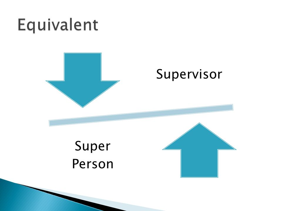 Equivalent Supervisor Super Person