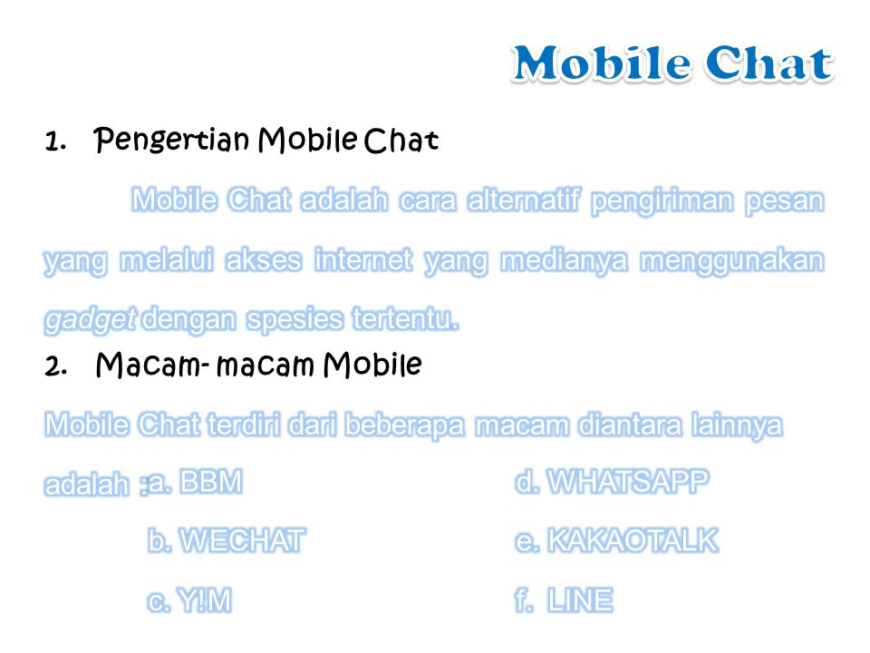 Mobile Chat Pengertian Mobile Chat Macam- macam Mobile