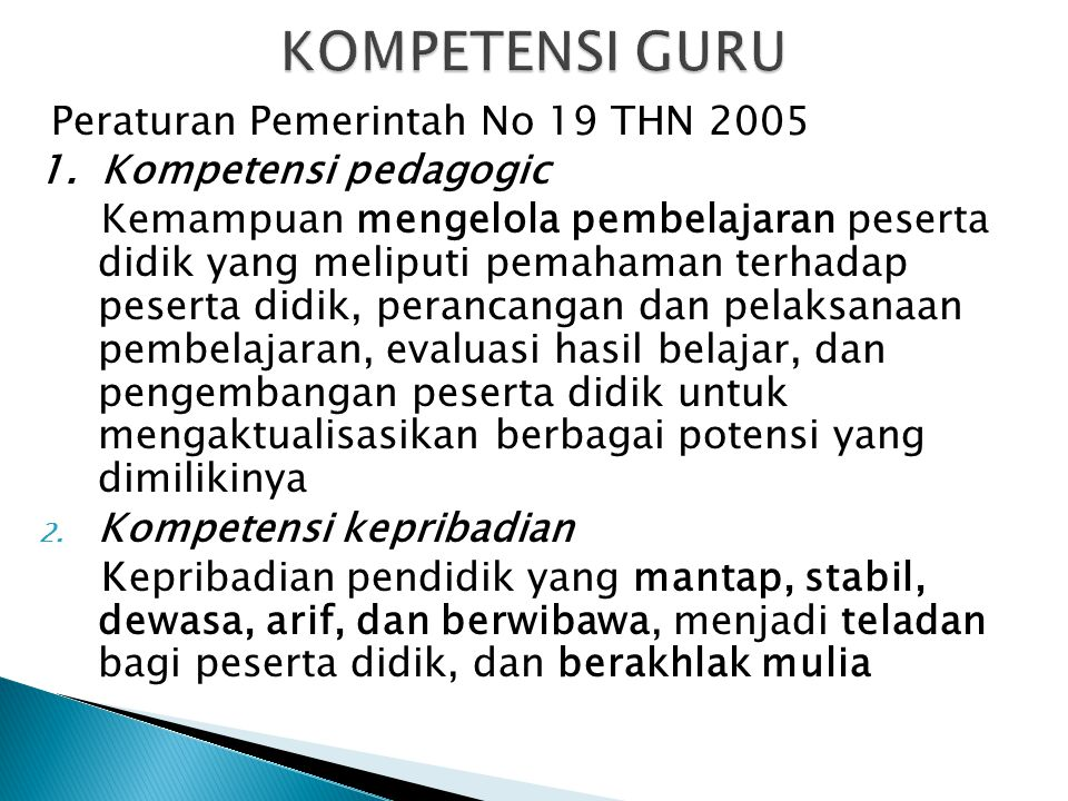 KOMPETENSI GURU Peraturan Pemerintah No 19 THN 2005