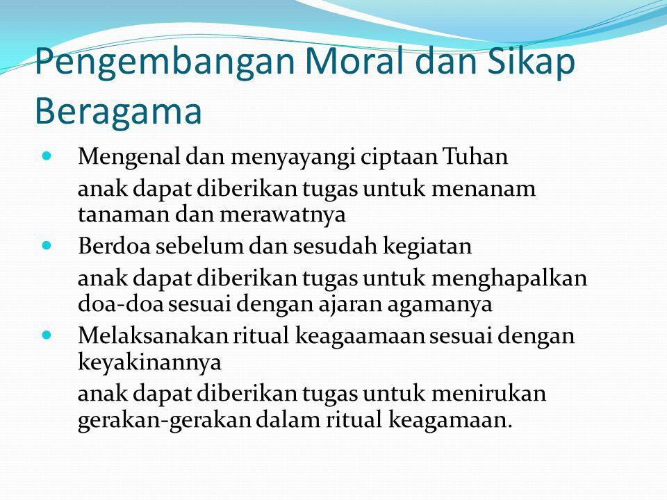Pengembangan Moral dan Sikap Beragama