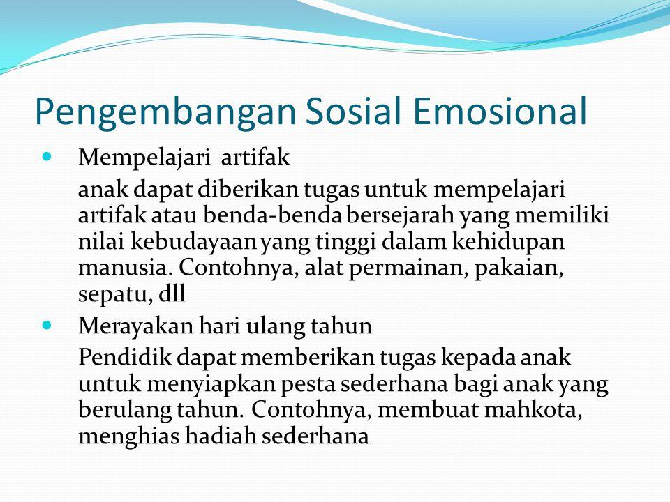 Pengembangan Sosial Emosional