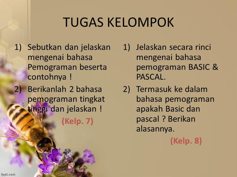 TUGAS KELOMPOK Sebutkan dan jelaskan mengenai bahasa Pemograman beserta contohnya ! Berikanlah 2 bahasa pemograman tingkat tinggi dan jelaskan !