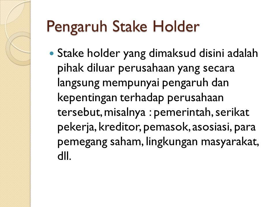 Pengaruh Stake Holder