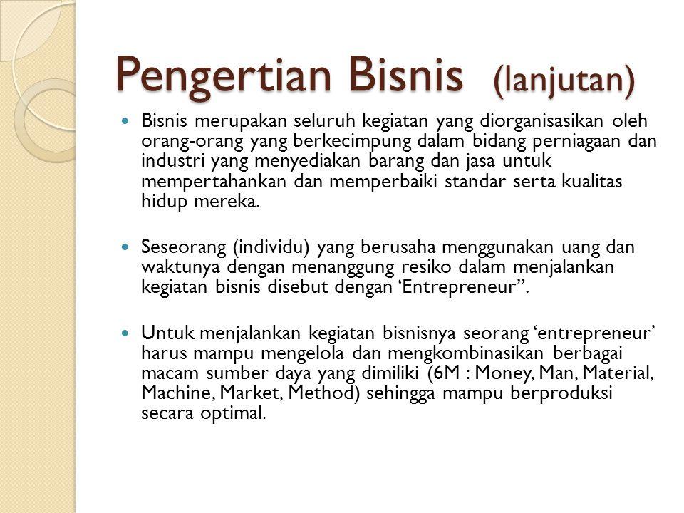Pengertian Bisnis (lanjutan)