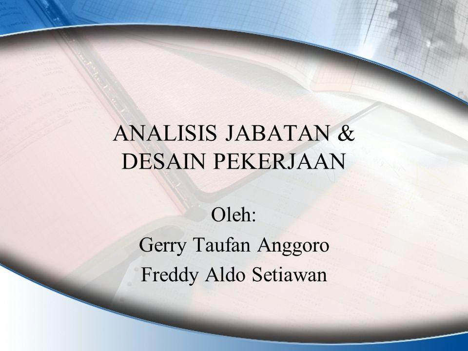 ANALISIS JABATAN & DESAIN PEKERJAAN
