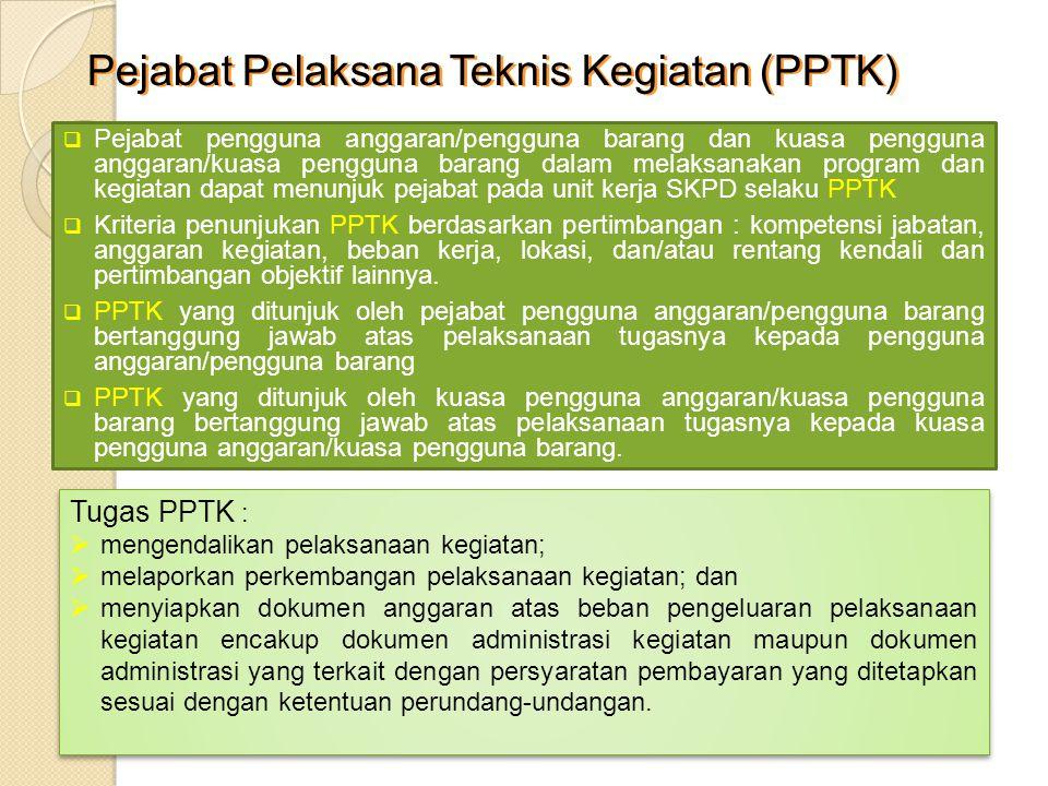 Pejabat Pelaksana Teknis Kegiatan (PPTK)