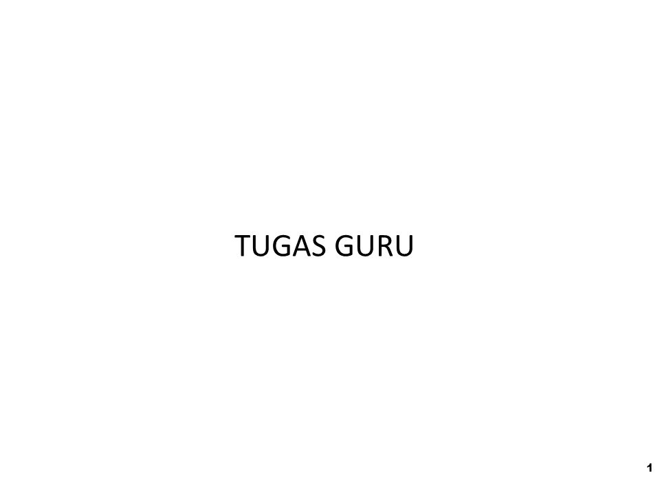 TUGAS GURU