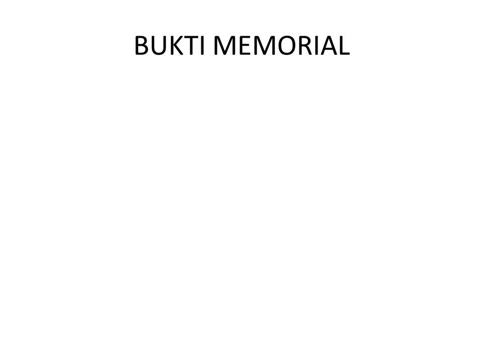 BUKTI MEMORIAL