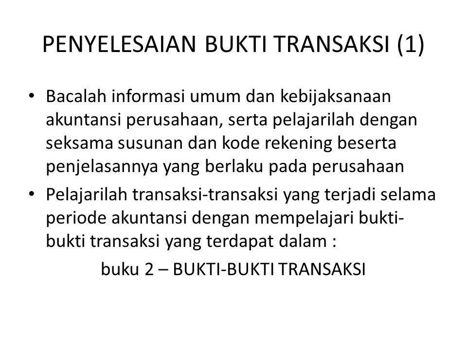 PENYELESAIAN BUKTI TRANSAKSI (1)