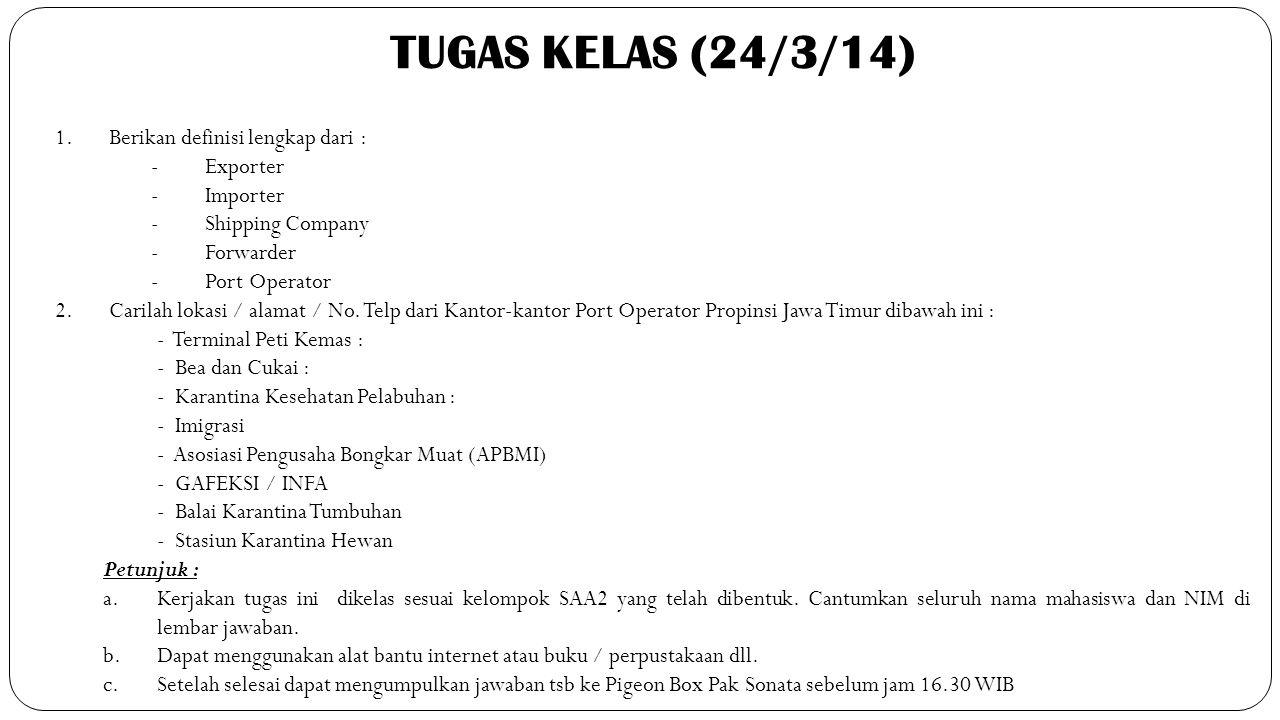TUGAS KELAS (24/3/14) Berikan definisi lengkap dari : - Exporter