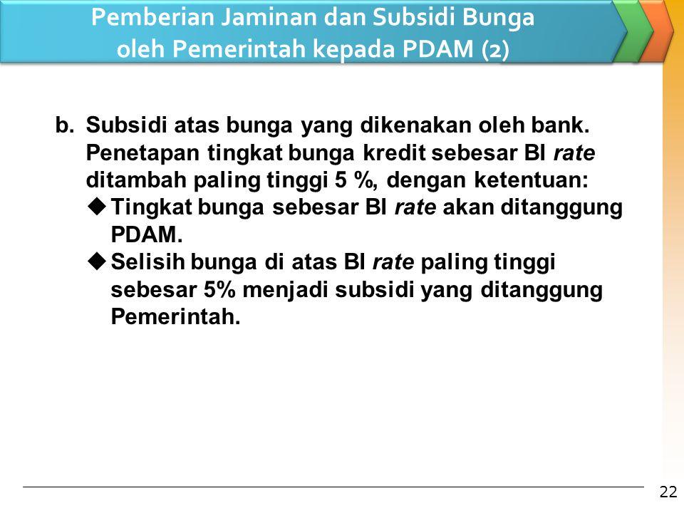 Pemberian Jaminan dan Subsidi Bunga oleh Pemerintah kepada PDAM (2)