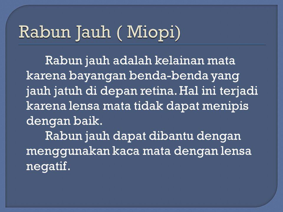 Rabun Jauh ( Miopi)