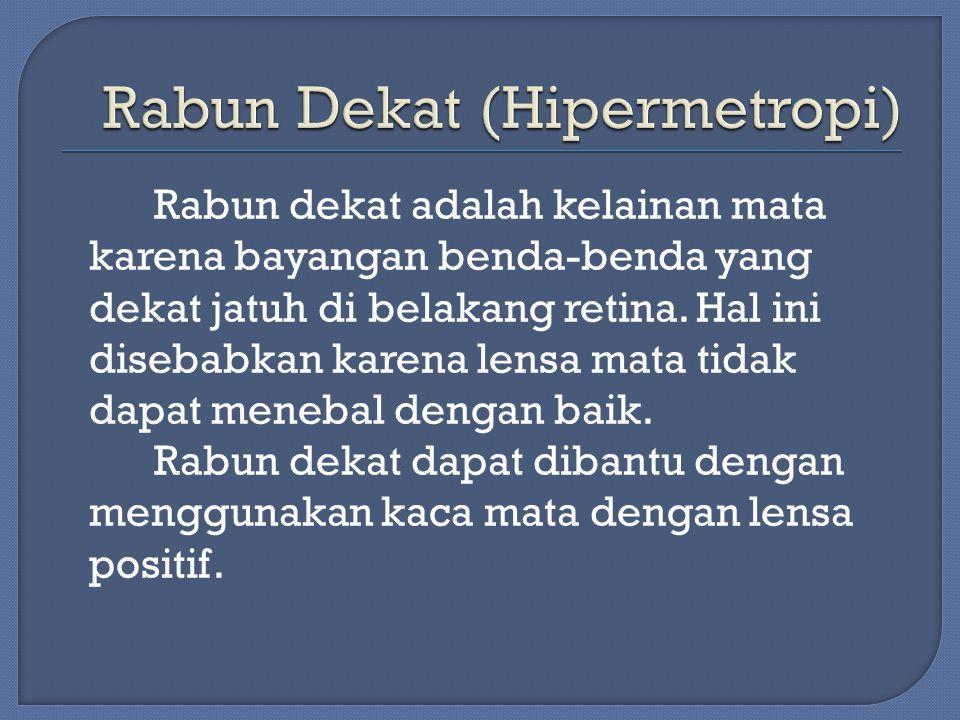 Rabun Dekat (Hipermetropi)
