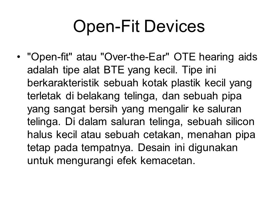 Open-Fit Devices