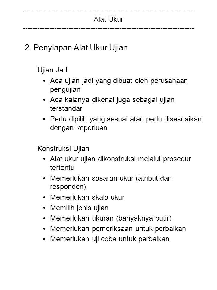 2. Penyiapan Alat Ukur Ujian