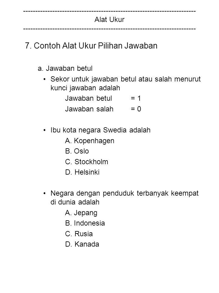7. Contoh Alat Ukur Pilihan Jawaban