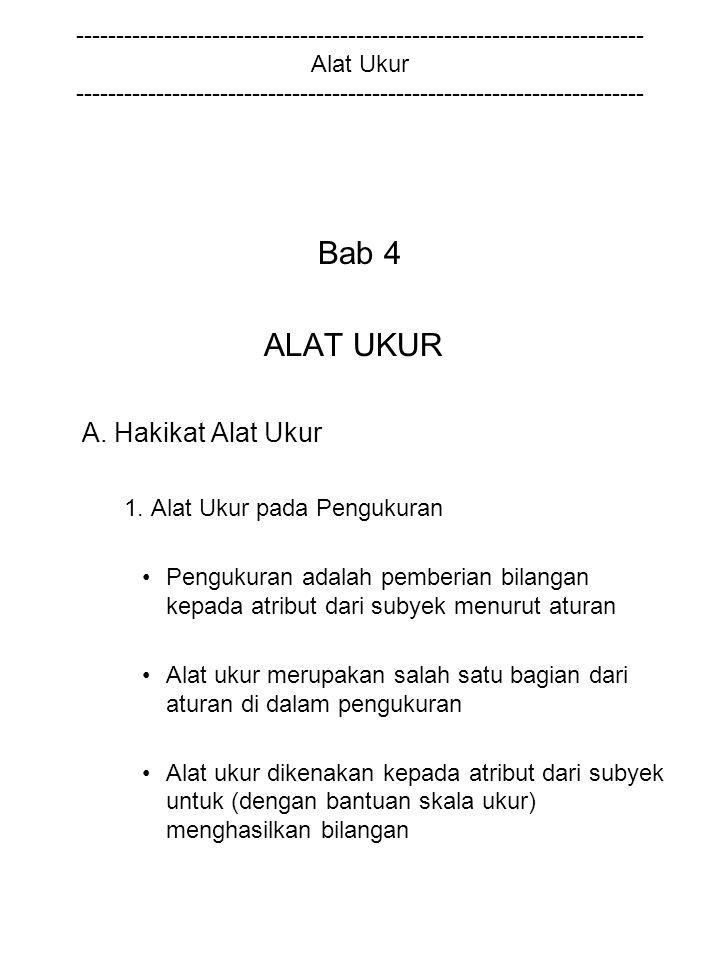 Bab 4 ALAT UKUR A. Hakikat Alat Ukur