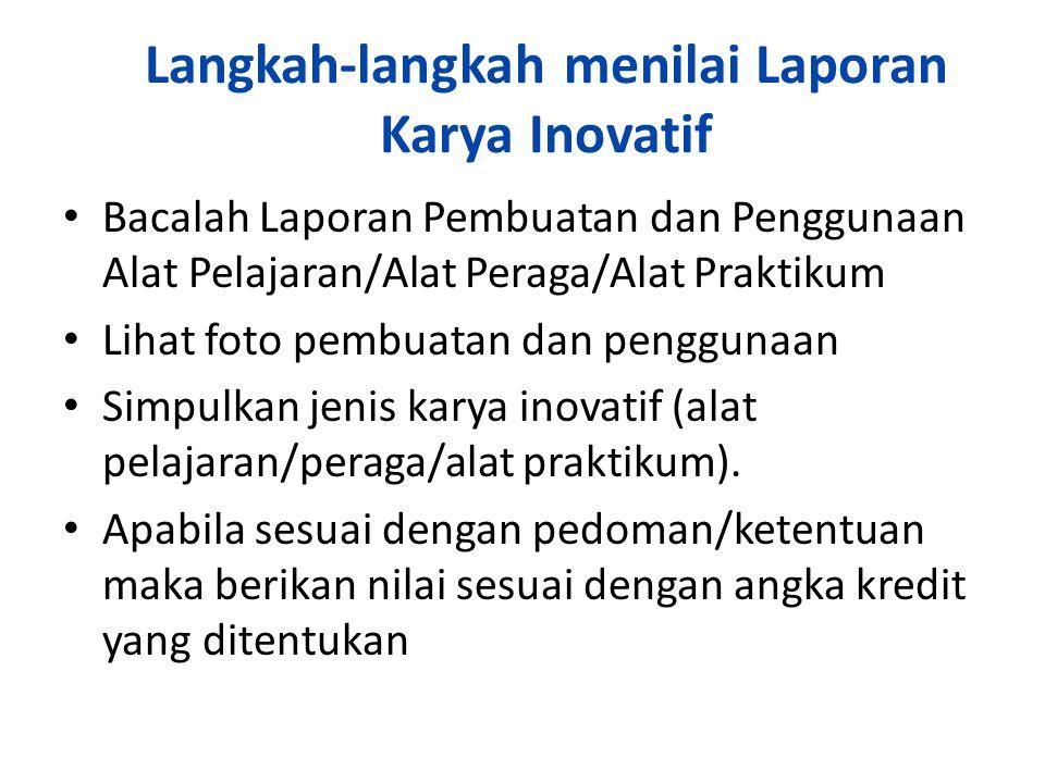 Langkah-langkah menilai Laporan Karya Inovatif