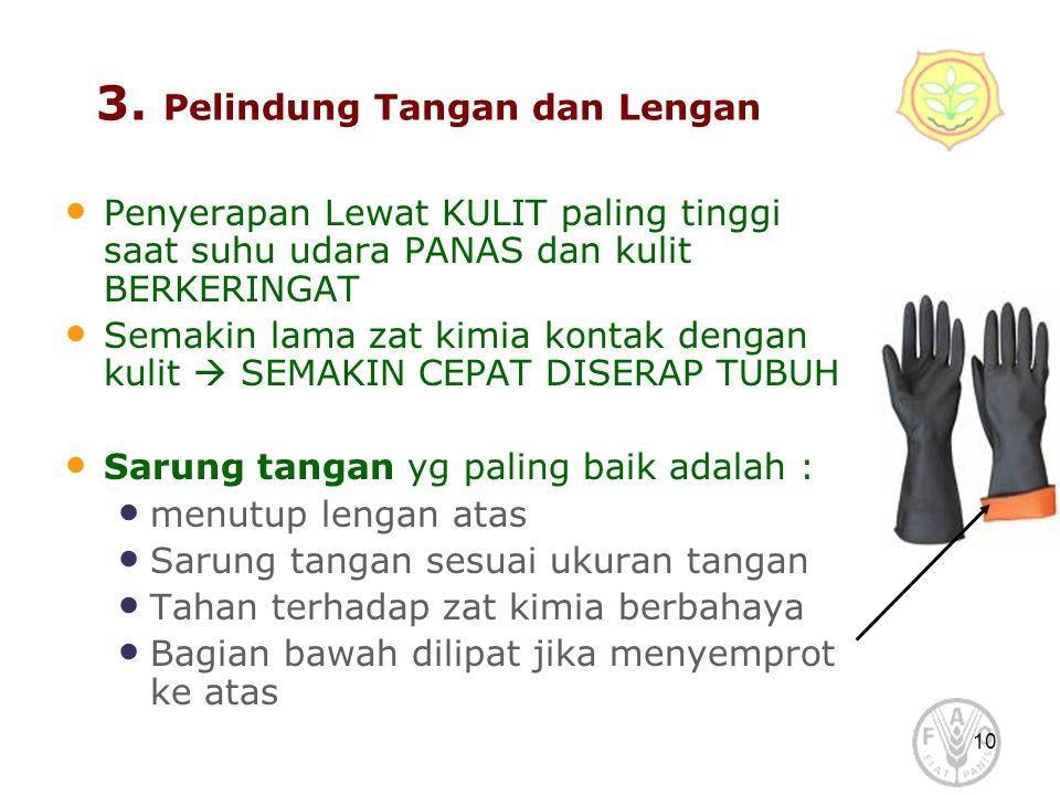 3. Pelindung Tangan dan Lengan