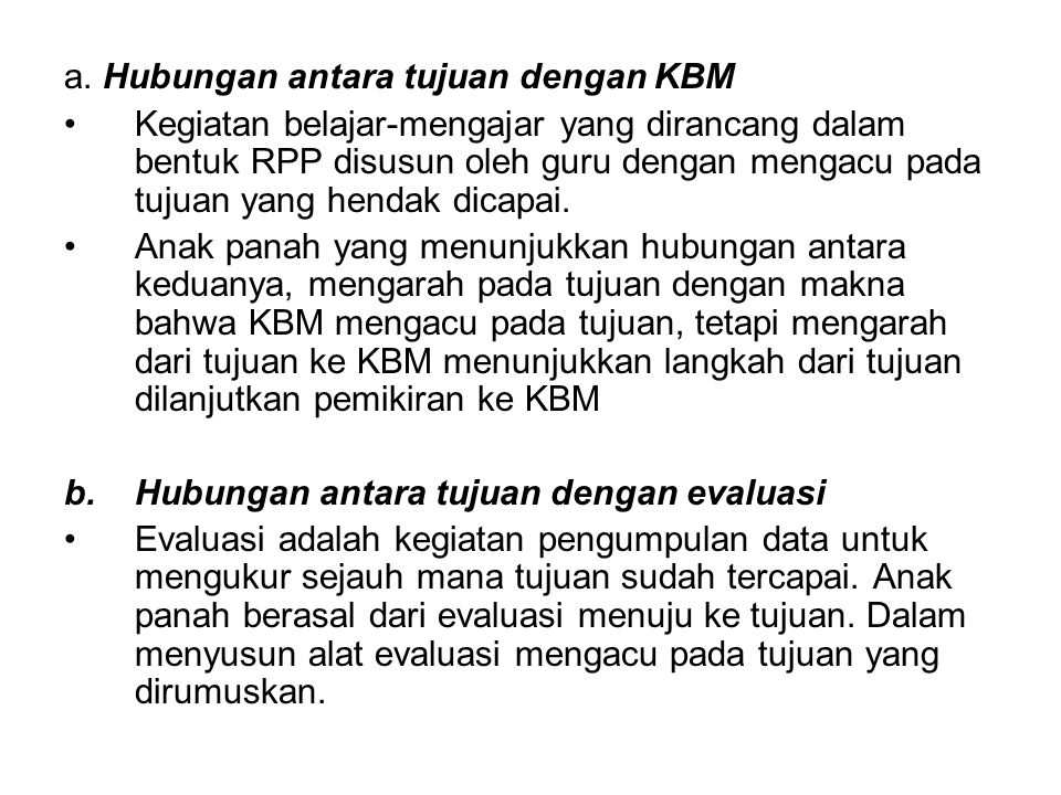 a. Hubungan antara tujuan dengan KBM