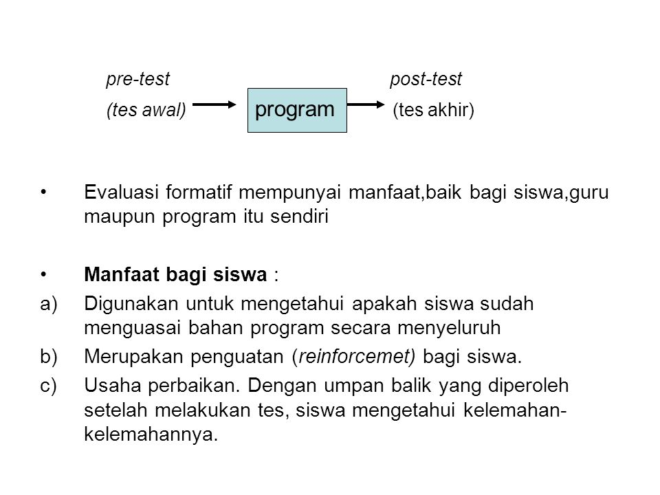 pre-test post-test (tes awal) program (tes akhir)